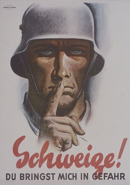 2# ~ 1941 German WWII Poster 'Be silent! You put me in danger'. *compare with 1# - someone who has learned?