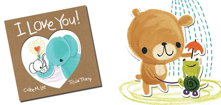 I love you by calee m lee illustrated by tricia tharp