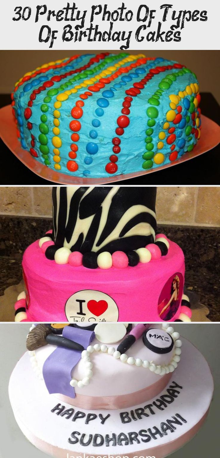 30+ Pretty Photo Of Types Of Birthday Cakes Cake in 2020