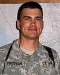 Army Capt. Brian S. Freeman  Died January 20, 2007 Serving During Operation Iraqi Freedom  31, of Temecula, Calif.; assigned to the 412th Civil Affairs Battalion, Whitehall, Ohio; died Jan. 20 of wounds sustained when his meeting area came under attack by mortar and smalls-arms fire in Karbala, Iraq.