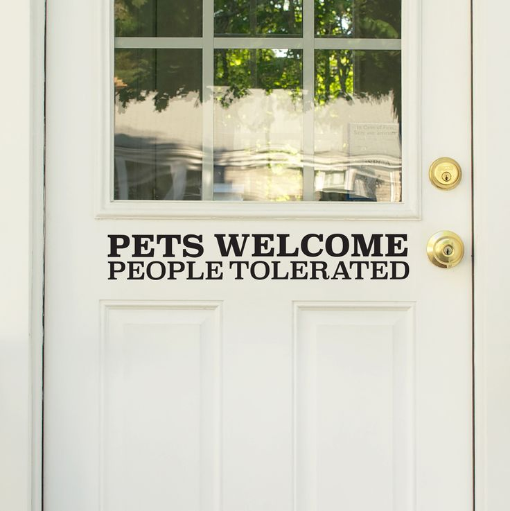 Beautiful Pets Welcome People Tolerated Door Decal   By WallPops