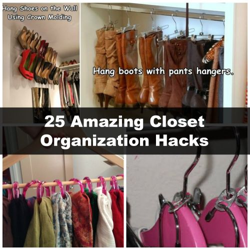 25 Amazing Closet Organization Hacks