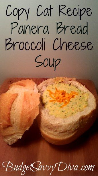 Panera Bread Broccoli Cheese Soup : copycat recipe with the bread bowl!!!