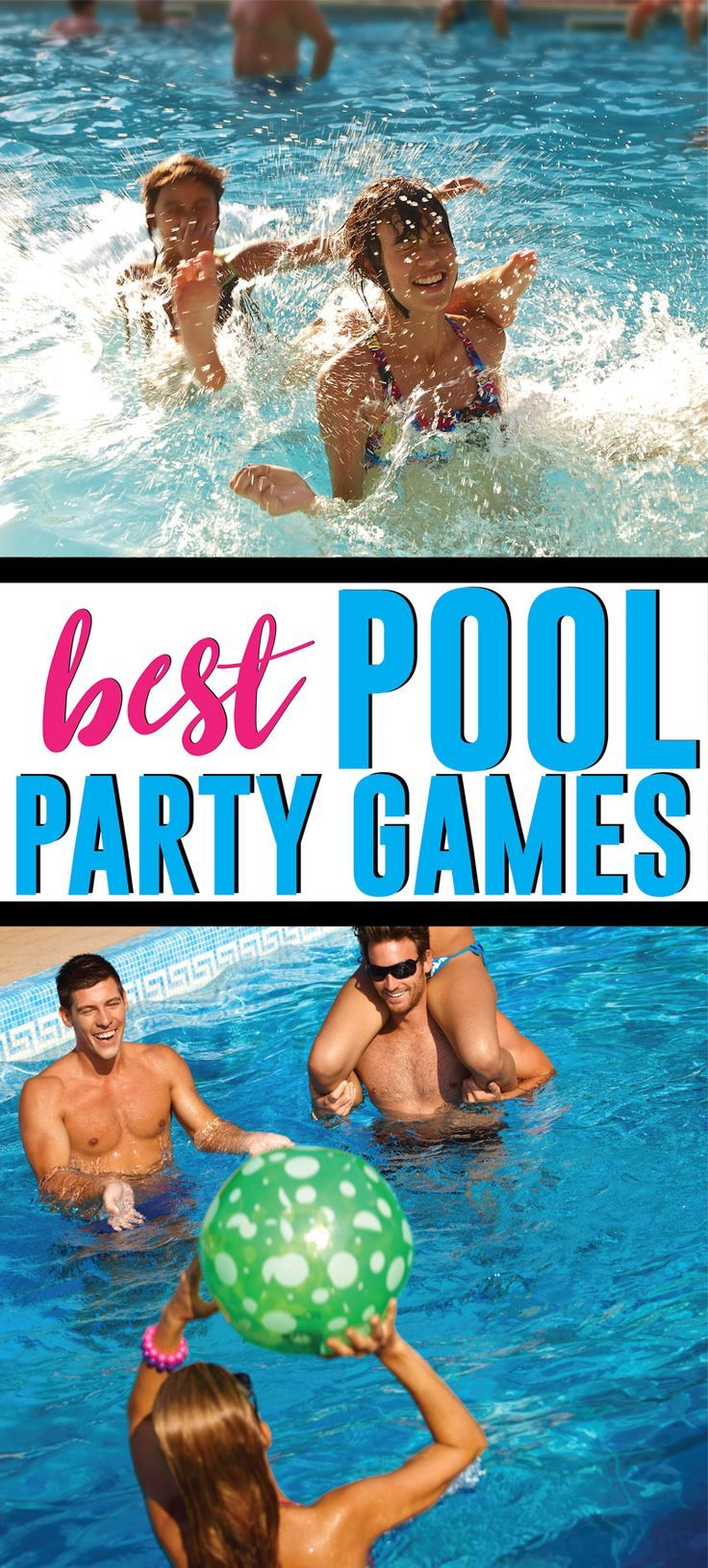 28 Fun Swimming Pool Games For All Ages Pool Party Games Fun Pool Games Pool Activities