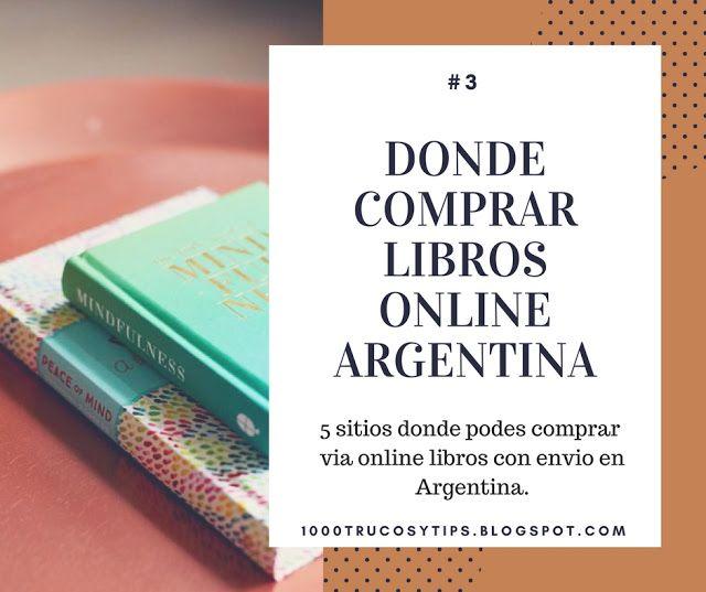 Donde comprar libros online argentina - Recomendaciones de sitios seguros a la hora de querer comprar #Libros en #Argentina