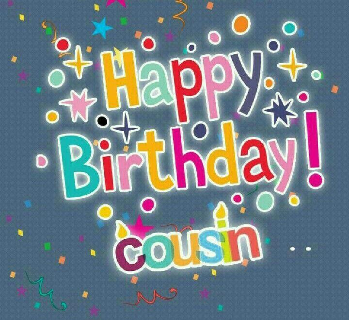 ♡☆ Happy Birthday Cousin! ☆♡