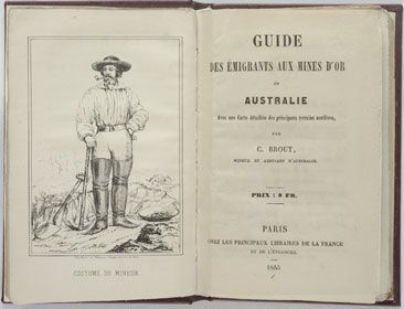 "The Australian goldfields brought miners from all parts of the world.  Here is a guidebook in French.  'Costume du mineur, Guide aux mines d'or en Australie'. But many diggers brought their old world prejudices with them. Mr. Harrison says, ""All sorts of fights to watch if you liked fights, the lascars and the Jamaicans, the proddy and the bog Irish, even the Chinks fought each other a couple of times.""  And not everyone got home with their gold. Like Phryne's 'wild colonial boy' mummy."