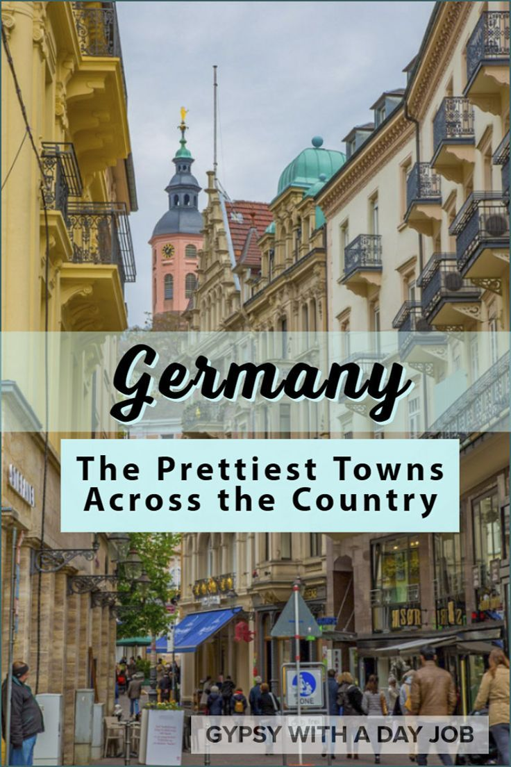 26 German Fairy Tale Towns The Prettiest Cities In Germany Cities In Germany Europe Travel Europe Travel Destinations