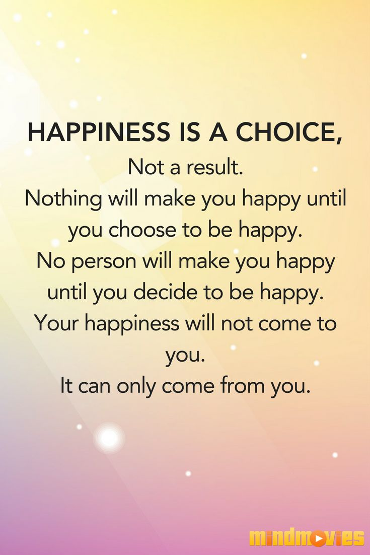 Best 20+ Happiness Is A Choice Ideas On Pinterest  Positive Life, Choose To  Be Happy And Make A Choice