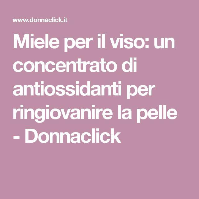 Miele per il viso: un concentrato di antiossidanti per ringiovanire la pelle - Donnaclick