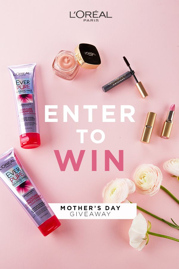 L Oreal Paris Mother S Day Giveaway Makeup Com By L Oreal Loreal Loreal Paris Makeup Giveaway