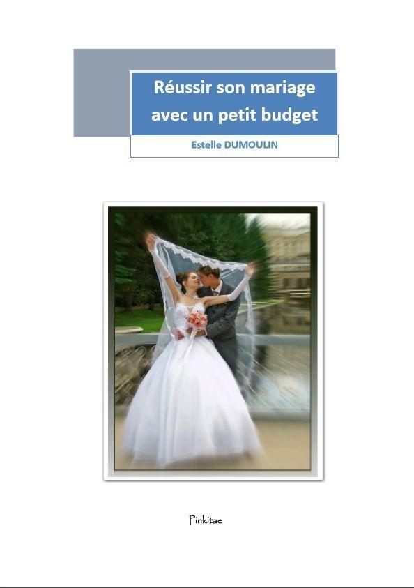 Réussir son mariage avec un petit budget