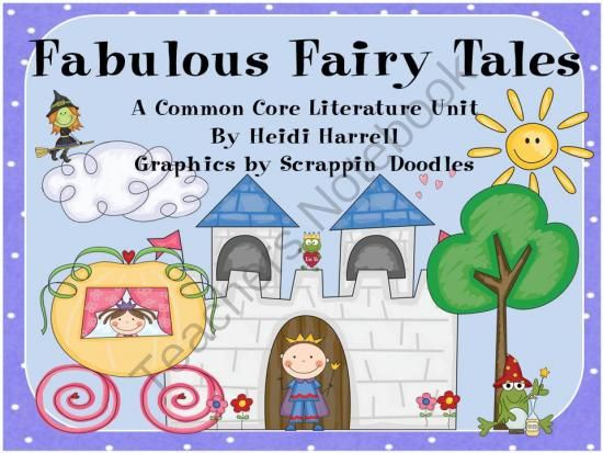 Labor Day Giveaway! - Win a copy of my Fabulous Fairy Tales Unit!.  A GIVEAWAY promotion for Fabulous Fairy Tales -  A Common Core ELA Unit from In That Room on TeachersNotebook.com (ends on 9-5-2013)
