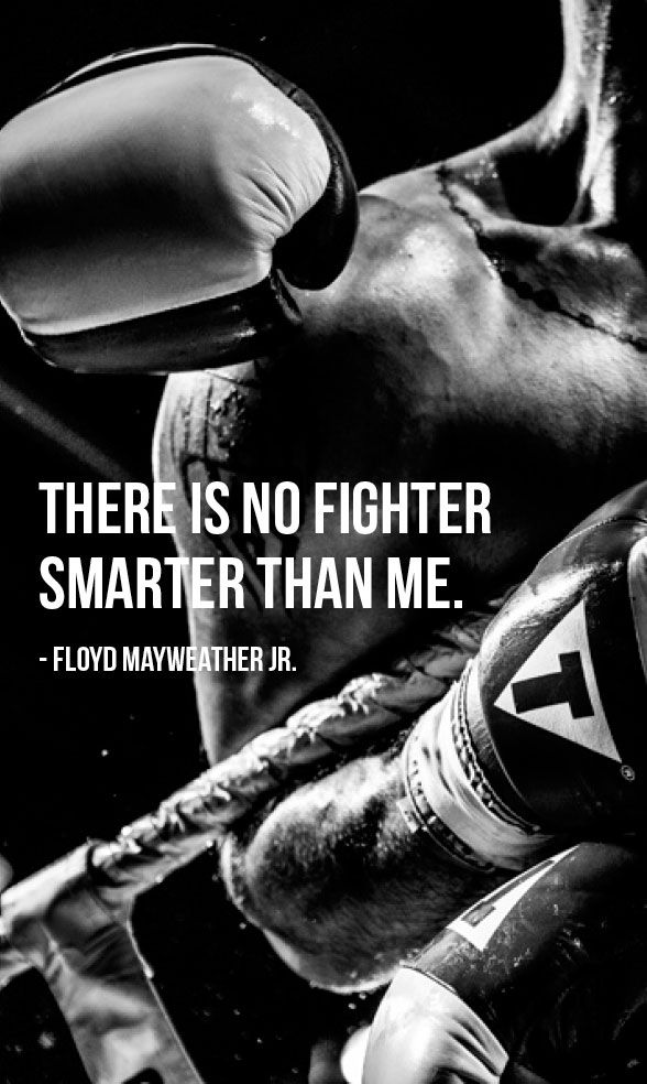 """There is no fighter smarter than me."" – Floyd Mayweather Jr. photo credit: Jonathan Dy via photopin cc"