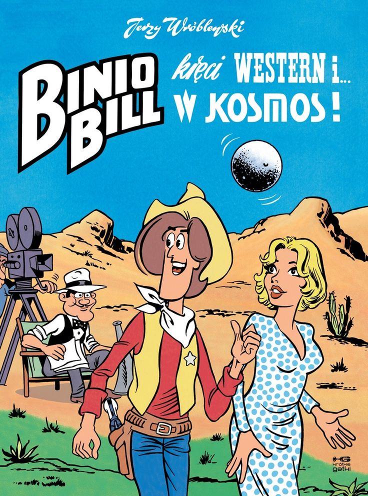 Jerzy Wróblewski, Binio Bill kręci western i… w kosmos, Kultura Gniewu, kwiecień 2016
