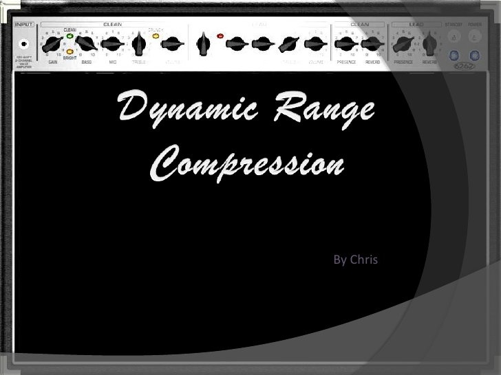 Dynamic range compression by music_hayes, via Slideshare