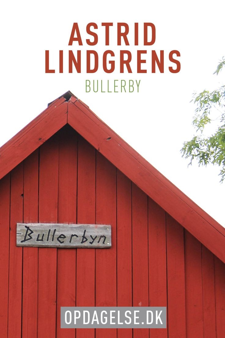 Experience Astrid Lindgrens World in Vimmerby and Bullerby