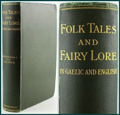 FOLK TALES,FAIRY LORE:SCOTTISH GAELIC/FOLKLORE/ORAL TRADITION/SONG/GHOSTS/DRAGON | eBay