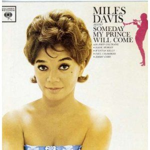 Miles Davis  Someday My Prince Will Come