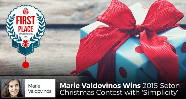 Marie Valdovinos Wins 2015 Seton Christmas Contest with 'Simplicity' - The 1st place winner of the 2015 Christmas Essay Contest, Marie Valdovinos shares how one Christmas 'simplicity' became a matter of necessity.