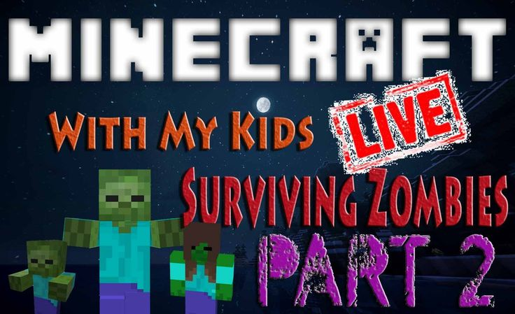 Minecraft with My Kids || Surviving Zombies Part 2