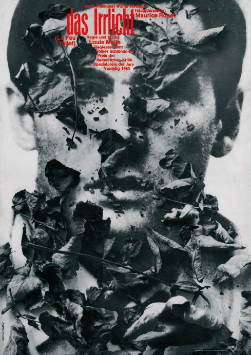 Hans Hillmann, film poster for Das Irrlicht – Le feu follet by Louis Malle, 1966. Hillmann stated, that he wanted to depict evanescene.