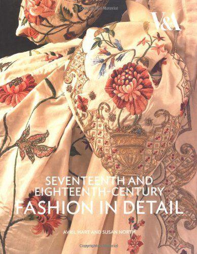 17th & 18th Century Fashion Detail (Fashion in Detail) by Hart  A, http://www.amazon.co.uk/dp/1851775676/ref=cm_sw_r_pi_dp_6c4Vrb0718C75