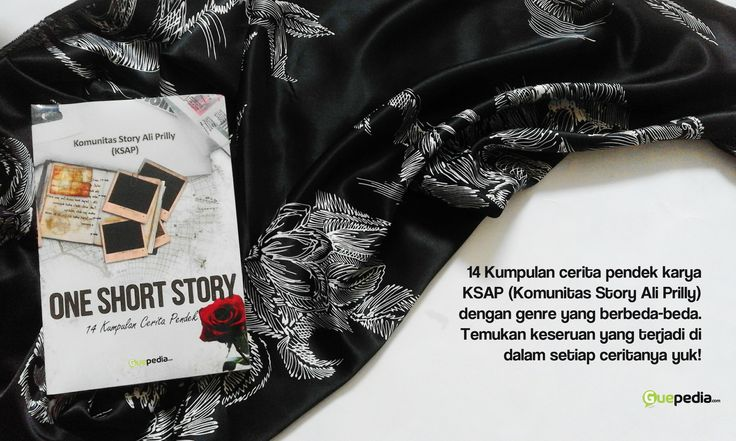 14 Kumpulan cerita pendek karya KSAP (Komunitas Story Ali Prilly) dengan genre yang berbeda-beda. Temukan keseruan yang terjadi di dalam setiap ceritanya yuk!