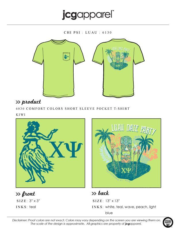 697f38f71 JCG Apparel : Custom Printed Apparel : Chi Psi Luau Date Party T-Shirt  #chipsi #luau #dateparty #greek