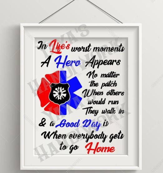 Printable PDF and SVG or PNG files -  Police Fire and Paramedic emblem and Hero quote