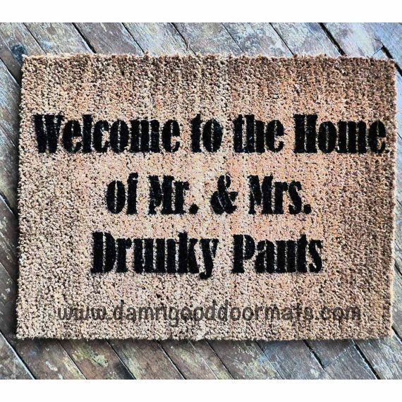 DRUNKY Welcome to the Home of Mr & Mrs Drunky by DamnGoodDoormats, $45.00