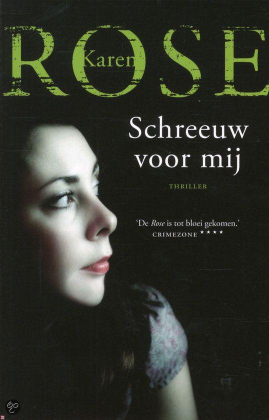 Tip van Ineke: Schreeuw Voor Mij | Karen Rose (2009)