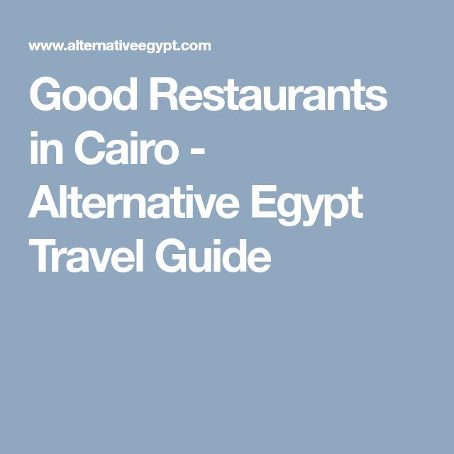 Good Restaurants in Cairo - Alternative Egypt Travel Guide