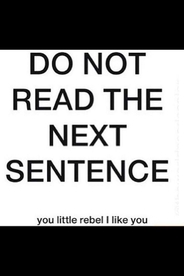 You always have to read the next sentence!