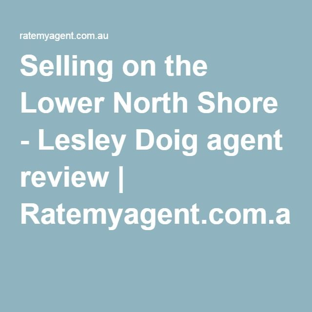 Selling on the Lower North Shore - Lesley Doig agent review | Ratemyagent.com.au