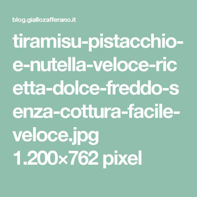 tiramisu-pistacchio-e-nutella-veloce-ricetta-dolce-freddo-senza-cottura-facile-veloce.jpg 1.200×762 pixel