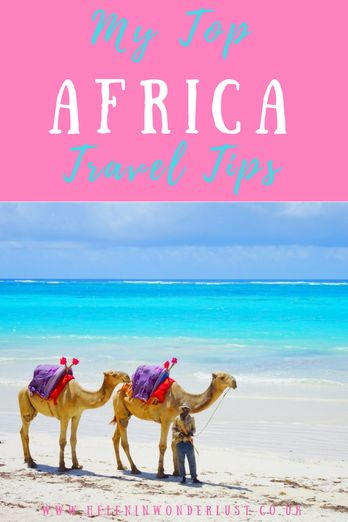 My Top Africa Travel Tips - Helen in Wonderlust
