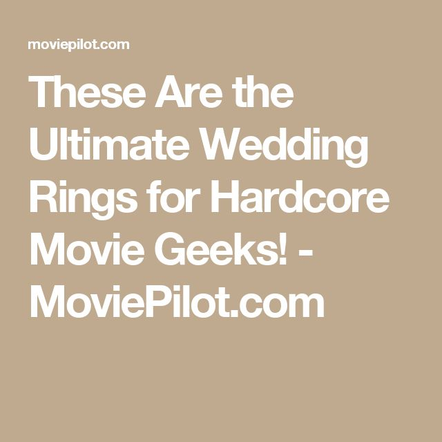 These Are the Ultimate Wedding Rings for Hardcore Movie Geeks! - MoviePilot.com