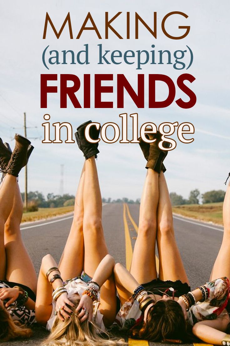 Making (and Keeping) Friends in College – SRtrends