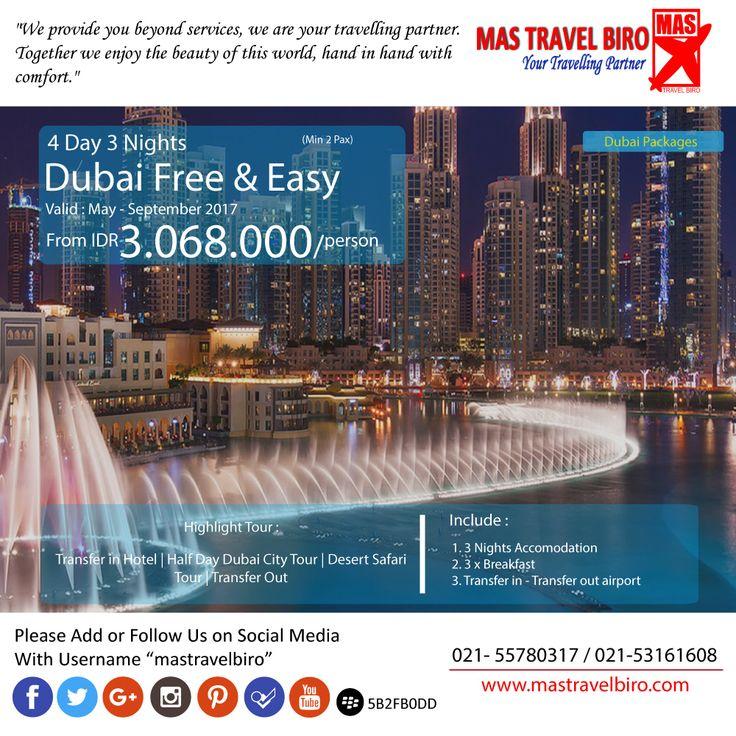 """Paket tour ke """"Dubai Free & Easy"""" 4 hari 3 malam, mulai dari harga Rp 3.068.000Nett/orang. Pesan sekarang di MAS Travel Biro"""