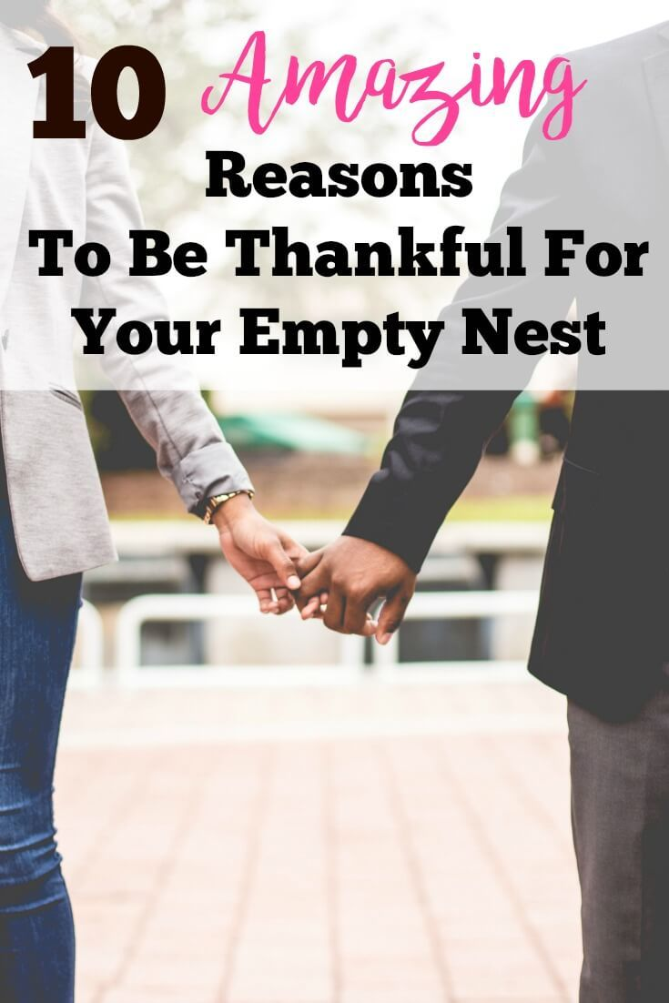 The Empty Nest: 10 Amazing Reasons to be Thankful