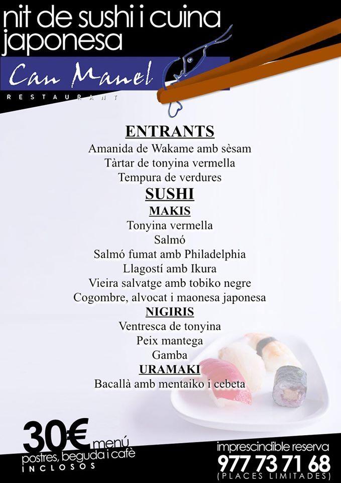 Us agrada el sushi? Doncs no us perdeu la Nit de sushi i cuina japonesa al Restaurante Can Manel, el divendres 5 de Juny a les 21:00h. Reserves al: 977737168 (places limitades) #establimentrecomanat