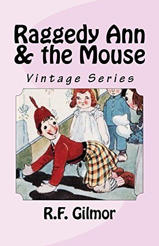 Raggedy Ann & the Mouse: Vintage Series (English Edition)