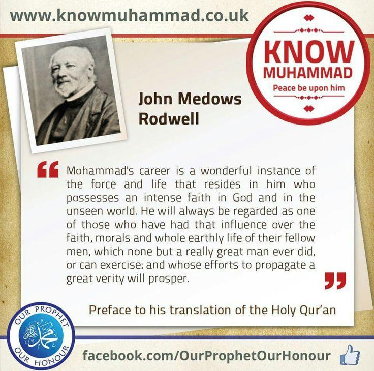 John Medows Rodwell Views About Prophet Muhammad pbuh.