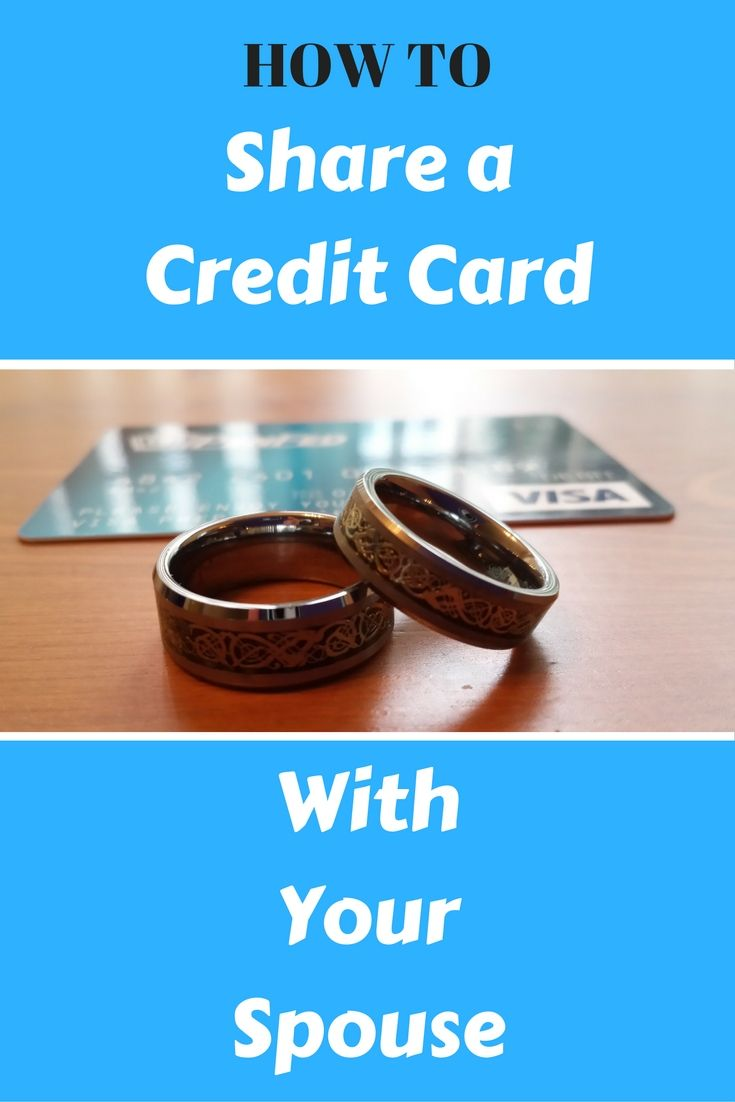 Tips for sharing a credit card with your spouse - PoorerThanYou.com