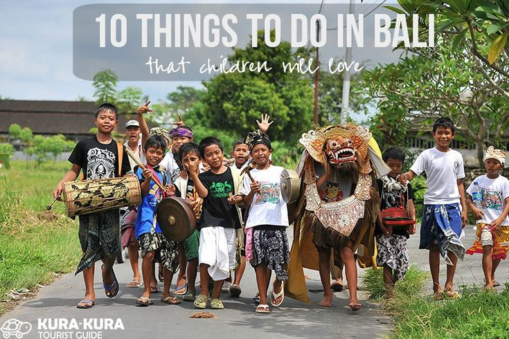 10 Things To Do in Bali That Children Will Love #bali #kids #family