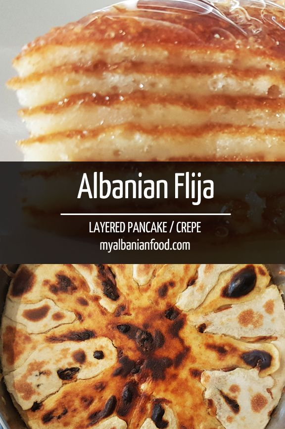 Albanian Flija - One of Albania's favourite dishes recommended by locals, a slow baked delicious layered pancake made with two batters using simple ingredients.