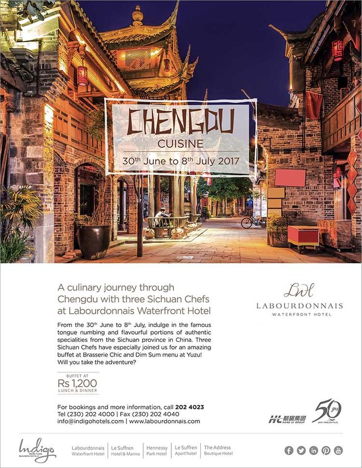 Labourdonnais Waterfront Hotel - Chengdu Cuisine with 3 Asian Chefs at Brasserie Chic and Yuzu. Tel: 202 4023