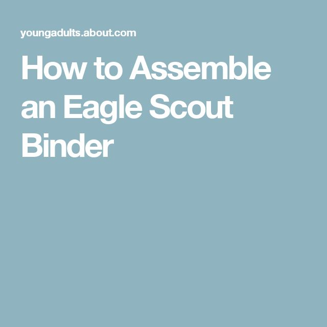 How to Assemble an Eagle Scout Binder