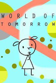 Ver Pelicula Mundo del Mañana Online Gratis